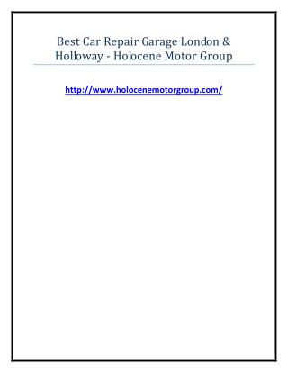 Best Car Repair Garage London & Holloway - Holocene Motor Group