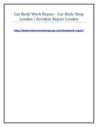 Car Body Work Repair - Car Body Shop London - Accident Repair London
