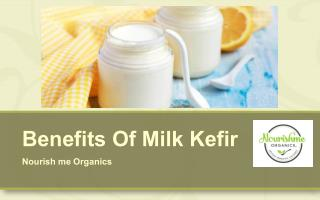 The Benefits of Homemade Milk Kefir