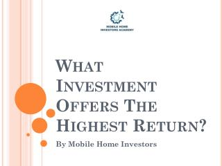 What Investment Offers The Highest Return?