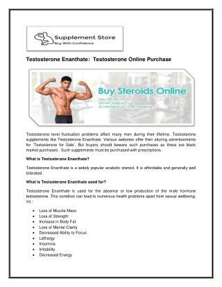 Testosterone Enanthate:  Testosterone Online Purchase