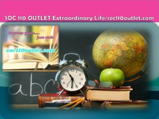 SOC 110 OUTLET Extraordinary Life/soc110outlet.com