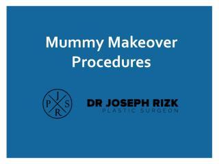 Mummy Makeover Procedures