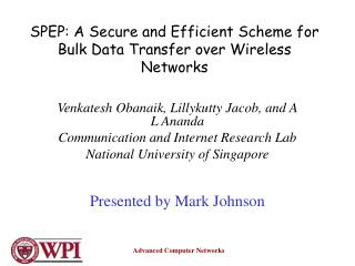 SPEP: A Secure and Efficient Scheme for Bulk Data Transfer over Wireless Networks