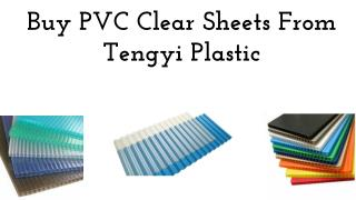 Buy PVC Clear Sheets From Tengyi Plastic