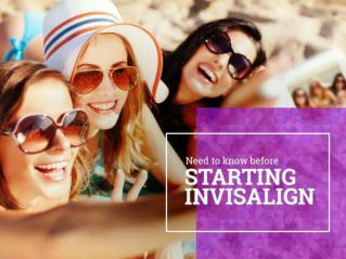 Useful Information before Starting Invisalign Treatment - Wimpole Dental