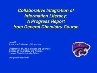 Collaborative Integration of  Information Literacy: A Progress Report  from General Chemistry Course