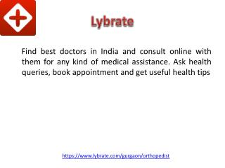 Orthopedic in Gurgaon | Lybrate