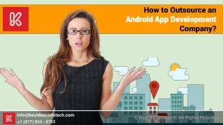 How to Outsource Android App Development?