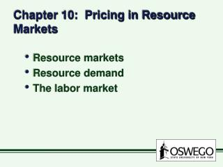 Chapter 10:  Pricing in Resource Markets