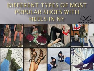 Different Types of Most Popular Shoes With Heels in NY