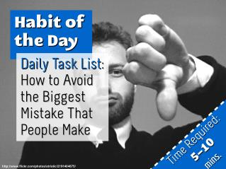 Daily Task List: How to Avoid the Biggest Mistake That People Make (Habit of the Day)