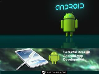 Successful Steps For android app development