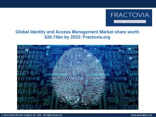 Cloud Identity and Access Management Market size to exceed $5bn by 2022