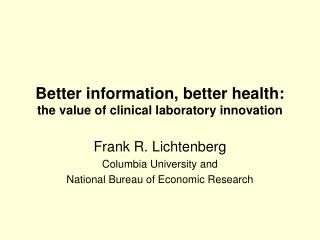 Better information, better health: the value of clinical laboratory innovation