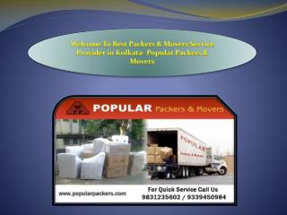 Welcome To Best Packers & Movers Service Provider in Kolkata- Popular Packers & Movers