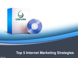 Top 5 Internet Marketing Strategies