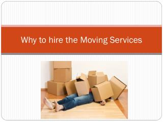 Why to Hire Moving services in Decatur GA