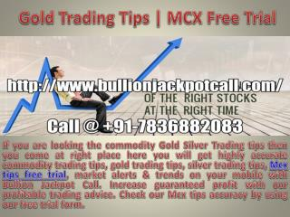 Gold Trading Tips | Mcx Commodity Tips Free Trial