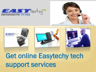 Get Tech support service Easytechy with the affordable price