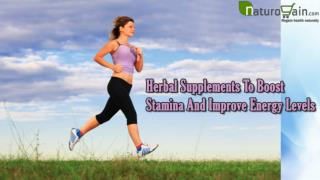 Herbal Supplements To Boost Stamina And Improve Energy Levels