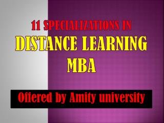 11 specializations in distance learning MBA offered by Amity University