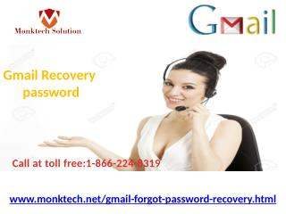 Make a call for   Recover Gmail Password 1-866-224-8319