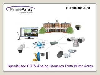 Specialized CCTV Analog Cameras From Prime Array