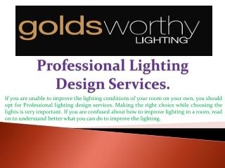 Professional Lighting Design Services.