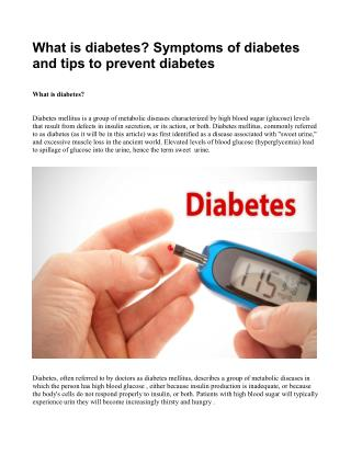 What is diabetes? symptoms of diabetes and tips to prevent diabetes