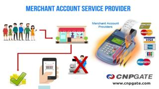 Merchant Account Service Provider by CNP Gate