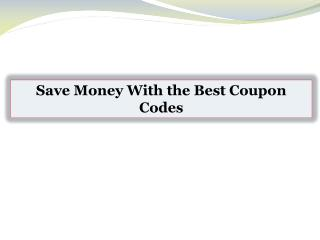 Save Money With the Best Coupon Codes