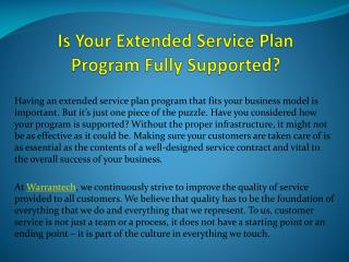 Is Your Extended Service Plan Program FullySupported?
