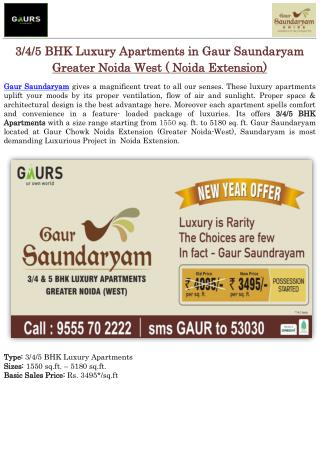 3/4/5 BHK Luxury Apartments in Gaur Saundaryam Greater Noida West(Noida Extension)