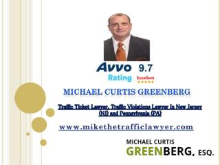 Traffic ticket lawyer traffic violations lawyer in new jersey (NJ) and pennsylvania (PA) - Mikethetrafficlawyer