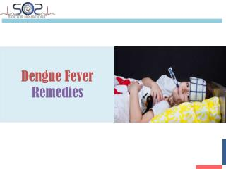 Los Angeles House Call Doctor - Dengue Fever Remedies