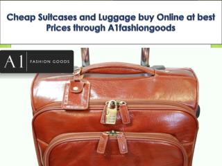 Cheap Suitcases and Luggage buy Online at best Prices through A1fashiongoods
