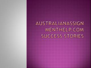 australianassignmenthelp.com success stories