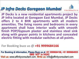 JP Infra Decks @09999684166 New Project Goregaon Mumbai