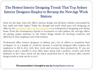 The Hottest Interior Designing Trends That Top Sydney Interior Designers Employ to Revamp the New-Age Work Stations