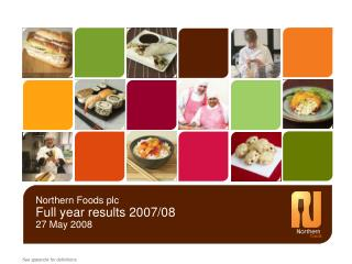 Northern Foods plc Full year results 2007/08 27 May 2008