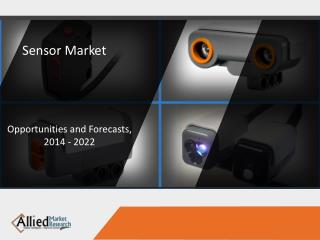 Sensor Market to Reach $241 Billion, Globally by 2022