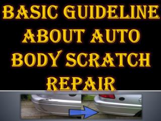Basic Guideline About Auto Body Scratch Repair