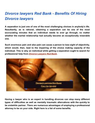 Divorce Lawyers Red Bank - Benefits Of Hiring Divorce Lawyers