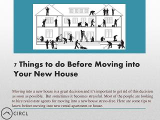 7 Things to do Before Moving into Your NewHouse