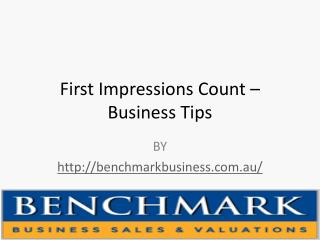 First Impressions Count – Business Tips