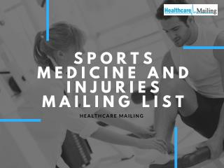 Sports medicine and injuries marketing lists