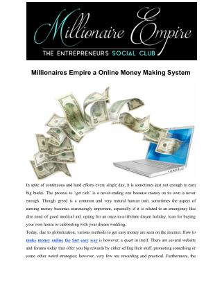 Millionaires Empire a Online Money Making System