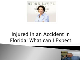 Injured in an Accident in Florida: What can I Expect