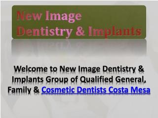 Costa Mesa Cosmetic Dentist